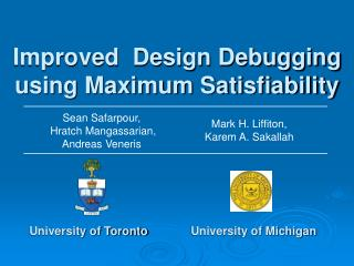 Improved  Design Debugging using Maximum Satisfiability