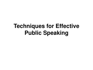 Techniques for Effective Public Speaking