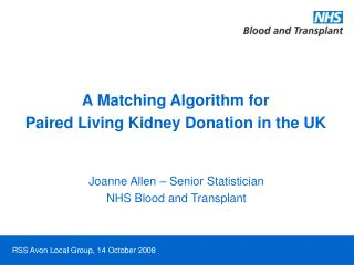 A Matching Algorithm for  Paired Living Kidney Donation in the UK