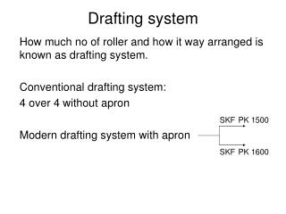 Drafting system