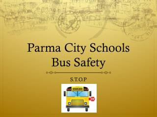 Parma City Schools Bus Safety