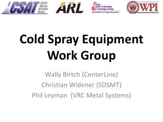 Cold Spray Equipment Work Group