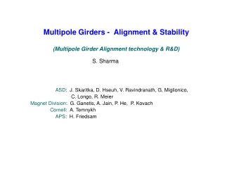 Multipole Girders -  Alignment & Stability (Multipole Girder Alignment technology & R&D)