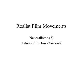 Realist Film Movements