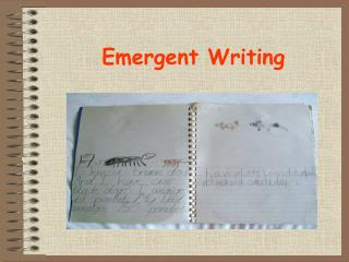 Emergent Writing