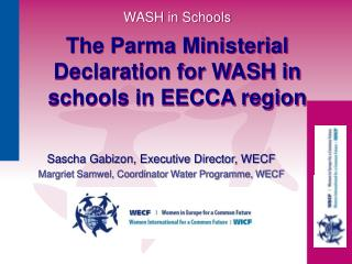 WASH in Schools The Parma Ministerial Declaration for WASH in schools in EECCA region
