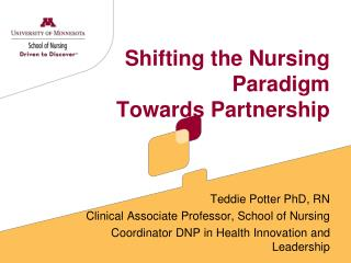 Shifting the Nursing Paradigm Towards Partnership