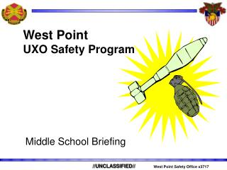 West Point UXO Safety Program