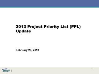 2013 Project Priority List (PPL) Update