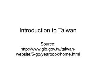 Introduction to Taiwan