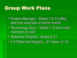 Group Work Plans