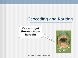 Geocoding and Routing