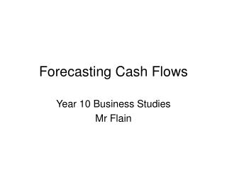 Forecasting Cash Flows