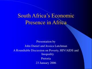 South Africa's Economic Presence in Africa