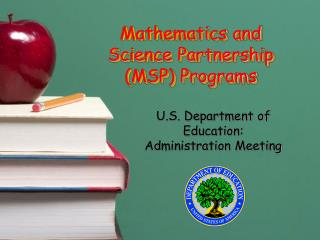 Mathematics and Science Partnership (MSP) Programs