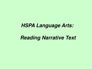 HSPA Language Arts:  Reading Narrative Text
