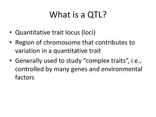What is a QTL?