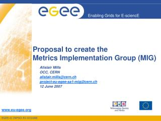 Proposal to create the Metrics Implementation Group (MIG)