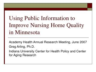 Using Public Information to Improve Nursing Home Quality in Minnesota