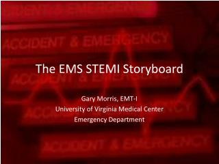 The EMS STEMI Storyboard