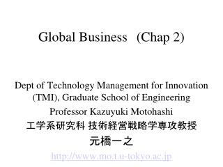 Global Business (Chap 2)