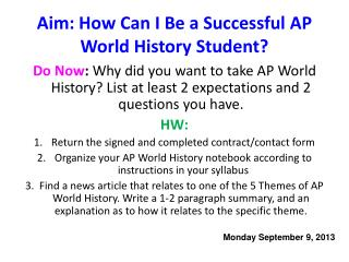 Aim: How Can I Be a Successful AP World History Student?