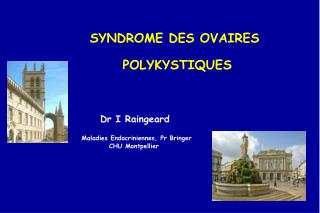 SYNDROME DES OVAIRES