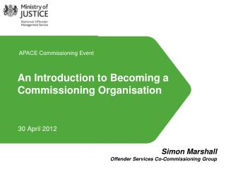 An Introduction to Becoming a Commissioning Organisation