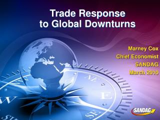 Trade Response to Global Downturns