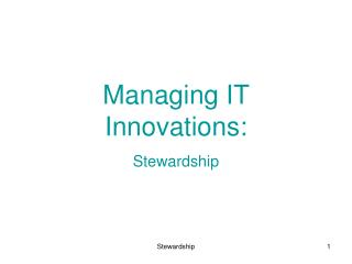 Managing IT Innovations: