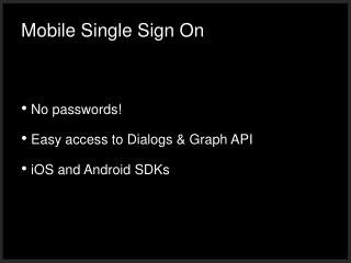 Mobile Single Sign On