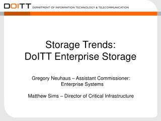 Storage Trends: DoITT Enterprise Storage