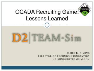 OCADA Recruiting Game: Lessons Learned