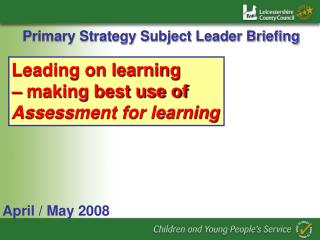 Primary Strategy Subject Leader Briefing