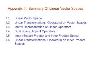 Appendix II:  Summary Of Linear Vector Spaces