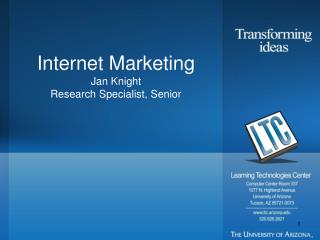 Internet Marketing Jan Knight Research Specialist, Senior
