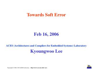 Towards Soft Error