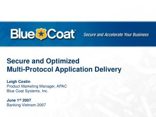 Secure and Optimized Multi-Protocol Application Delivery