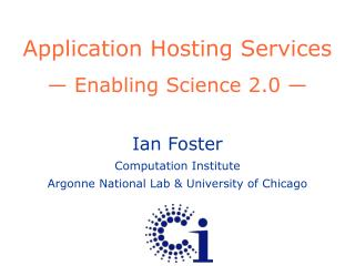Application Hosting Services — Enabling Science 2.0 —