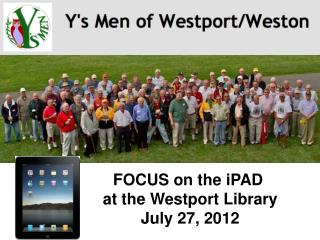FOCUS on the iPAD  at the Westport Library July 27, 2012