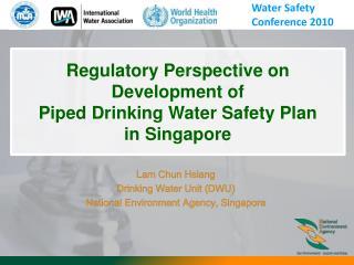 Lam Chun Hsiang Drinking Water Unit (DWU) National Environment Agency, Singapore