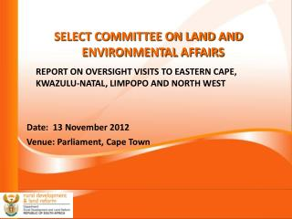 SELECT COMMITTEE ON LAND AND ENVIRONMENTAL AFFAIRS