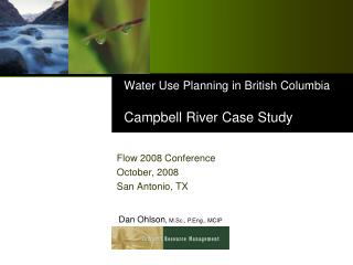 Water Use Planning in British Columbia Campbell River Case Study