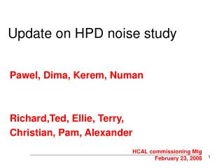 Update on HPD noise study