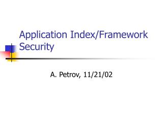 Application Index/Framework Security