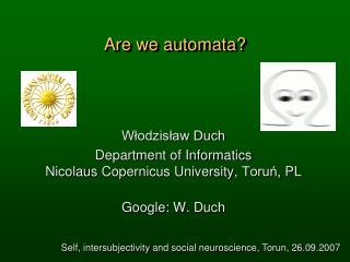 Are we automata?