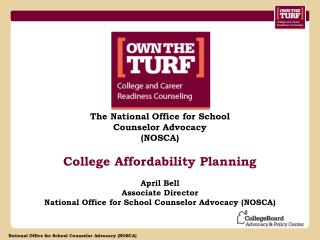 The National Office for School Counselor Advocacy  (NOSCA) College Affordability Planning
