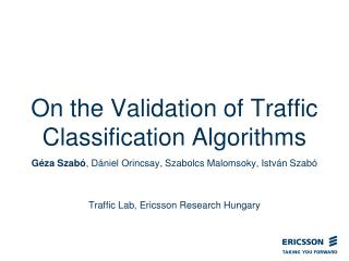On the Validation of Traffic Classification Algorithms