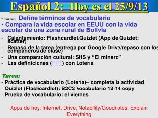 Español 2: Hoy es el 25/ 9 /13
