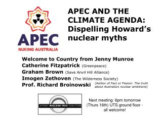 APEC AND THE  CLIMATE AGENDA: Dispelling Howard's  nuclear myths